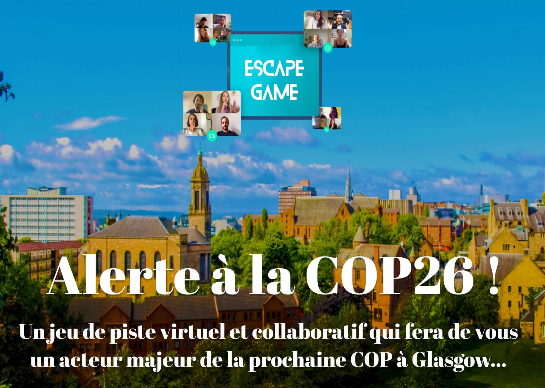 Partie 2 -  .Sauvez la COP 26 !